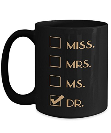 Miss, Ms, Mrs…No, Call Me Dr.